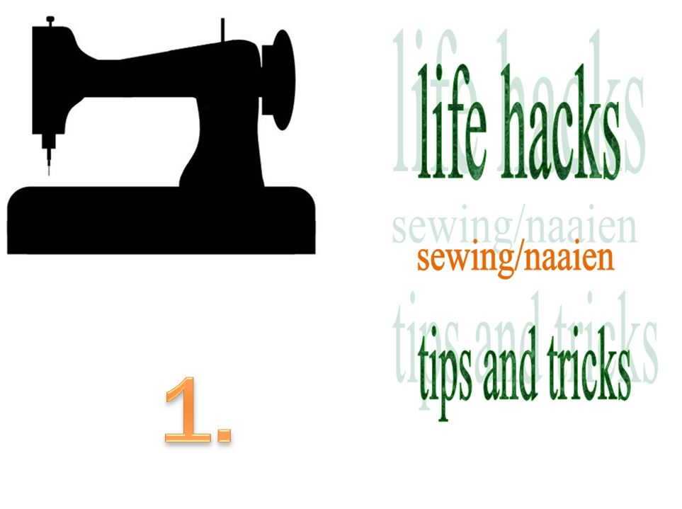 life hacks sewing 1