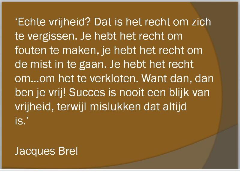 Echte vrijheid Jacques Brel_1